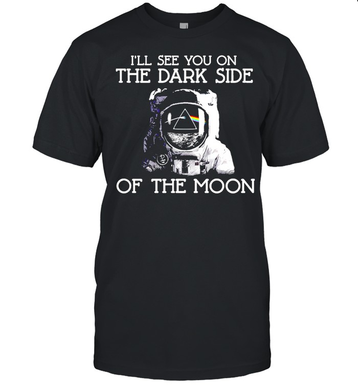 Ill see you on the dark side on the moon shirt Classic Men's T-shirt