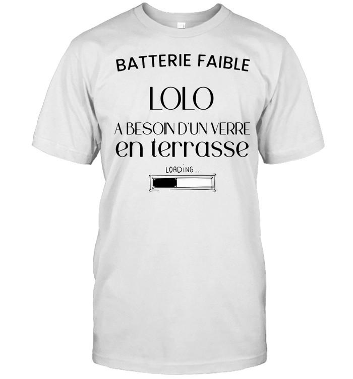 BATTERIE FAIBLE LOLO EN TERRASSE SHIRT Classic Men's T-shirt