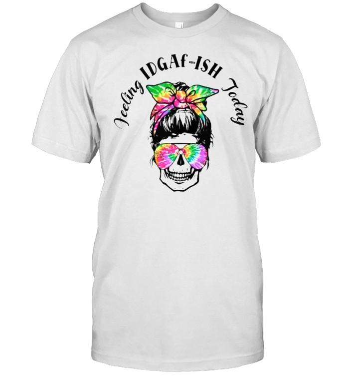 Feeling IDGAf-ish Today Skull Messy Bun T- Classic Men's T-shirt