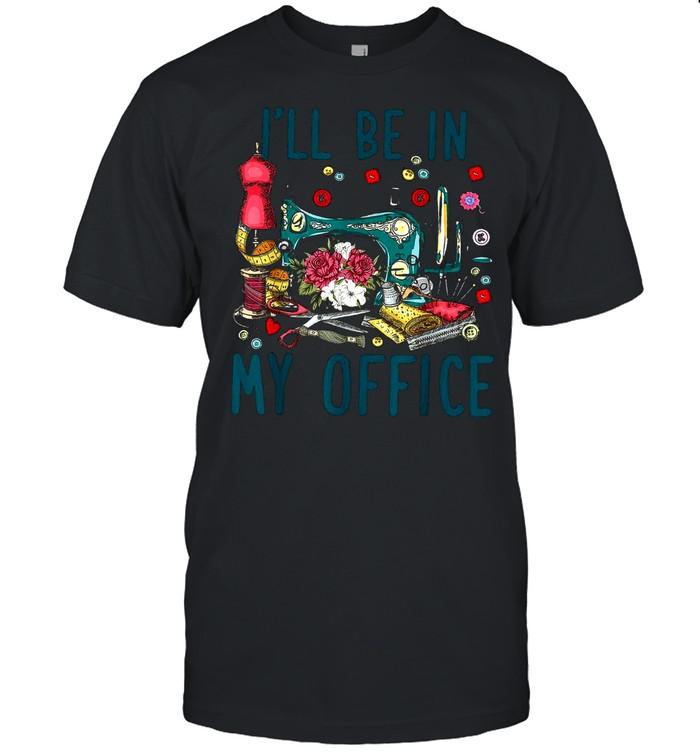 I'll be in my office shirt Classic Men's T-shirt