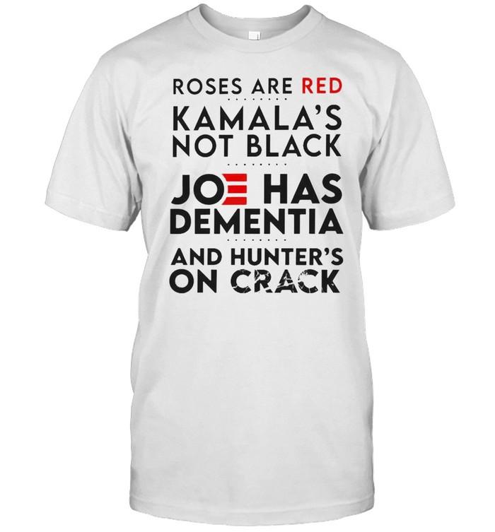 Roses are red Kamala's not black Joe has dementia shirt Classic Men's T-shirt