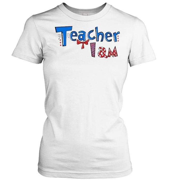Dr seuss teacher I am shirt Classic Women's T-shirt