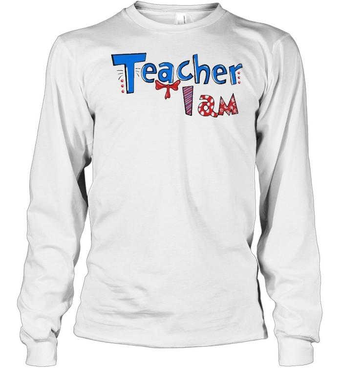 Dr seuss teacher I am shirt Long Sleeved T-shirt
