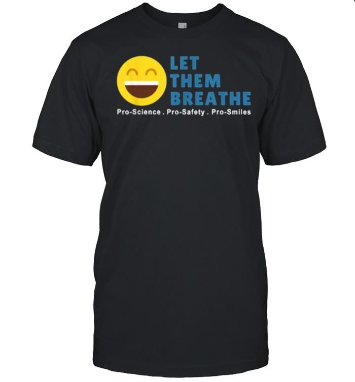 Let Them Breathe – Unmask Smiles T- Classic Men's T-shirt
