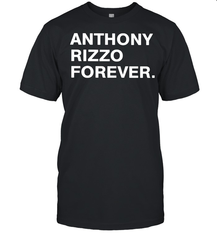 Anthony Rizzo forever shirt Classic Men's T-shirt