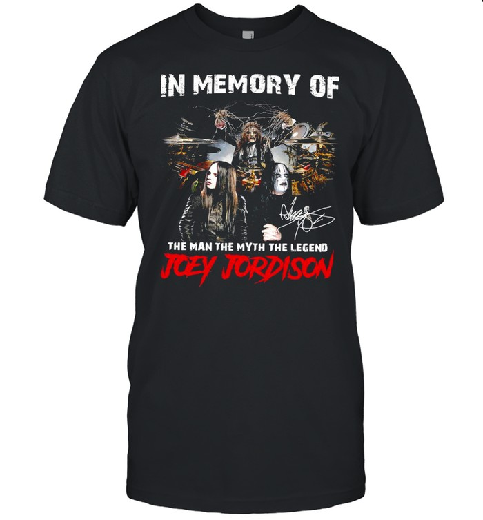 In Memory Of The Man The Myth The Legend Joey Jordison Signature T-shirt Classic Men's T-shirt