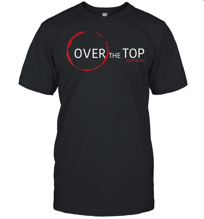 Over The Top shirt Classic Men's T-shirt