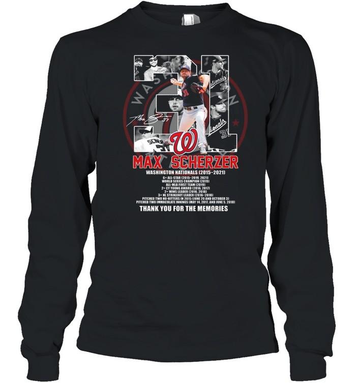 31 max scherzer washington nationals 2015 2021 signature thank you for the memories shirt Long Sleeved T-shirt