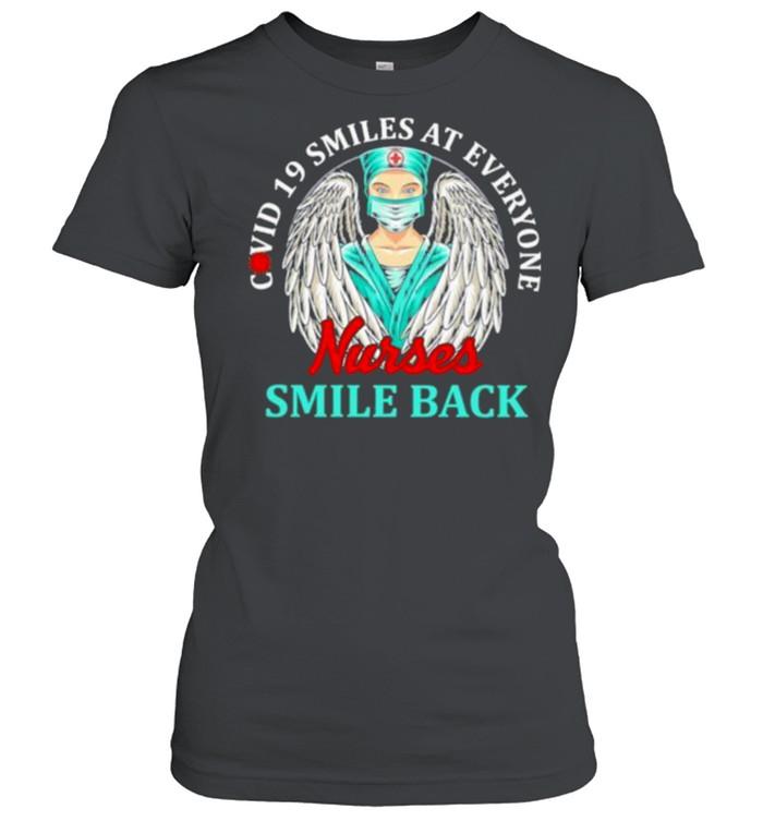 Covid 19 Smiles At Everyone Nurse Smile Back  Classic Women's T-shirt