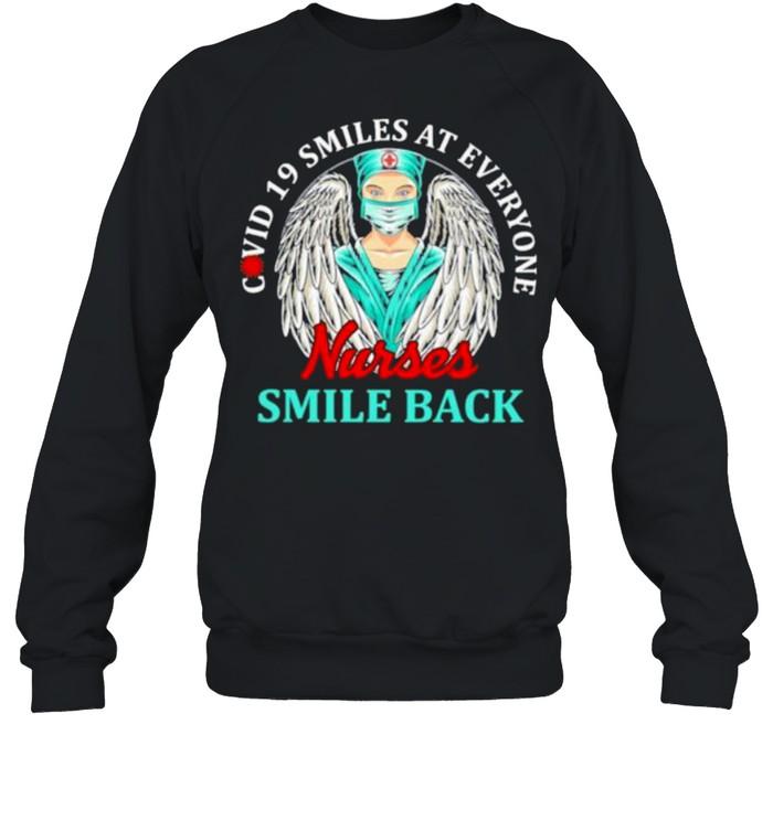 Covid 19 Smiles At Everyone Nurse Smile Back  Unisex Sweatshirt