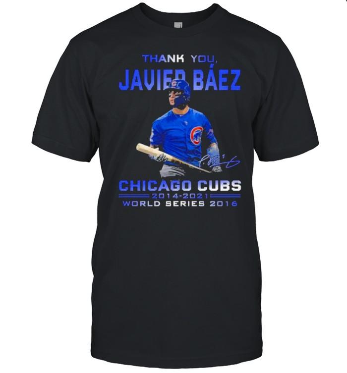 Thank you javier baez chicago cubs 2012 2021 world series 2016 signatue shirt Classic Men's T-shirt