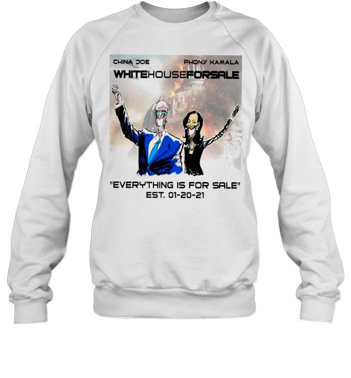 The China Joe And Phony Kamala White House For Sale Everything's For Sale shirt Unisex Sweatshirt