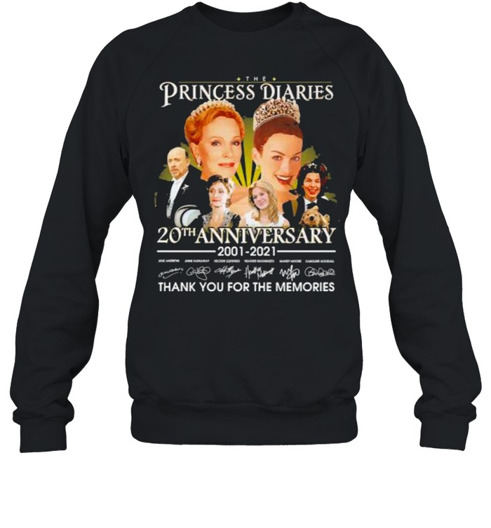 The Princess diaries 20th anniversary 2001 2021 thank you for the memories signatures shirt Unisex Sweatshirt