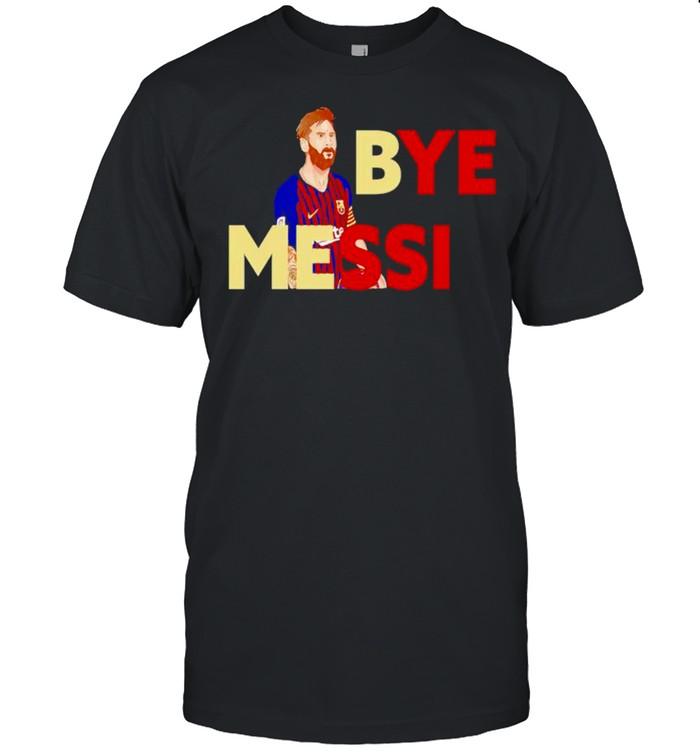 Bye Messi shirt Classic Men's T-shirt