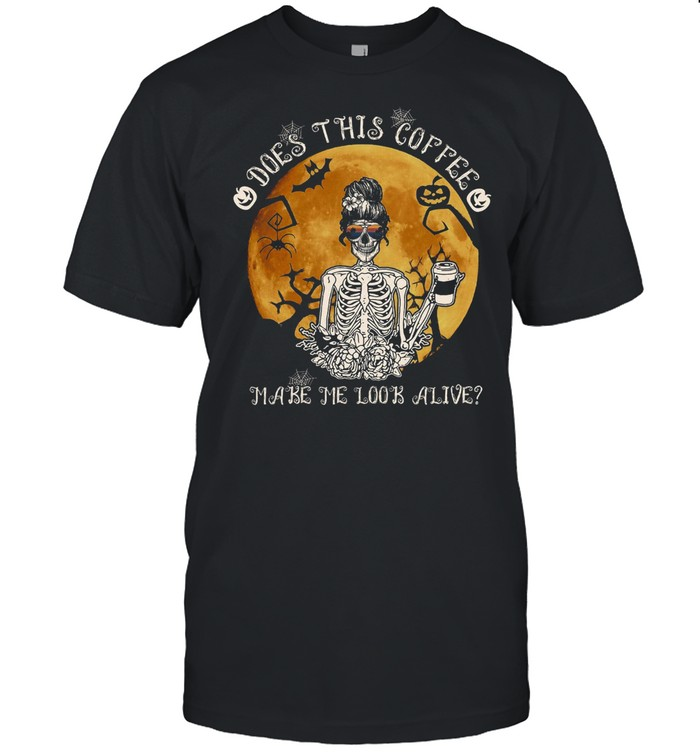 Does this coffee make me look alive shirt Classic Men's T-shirt