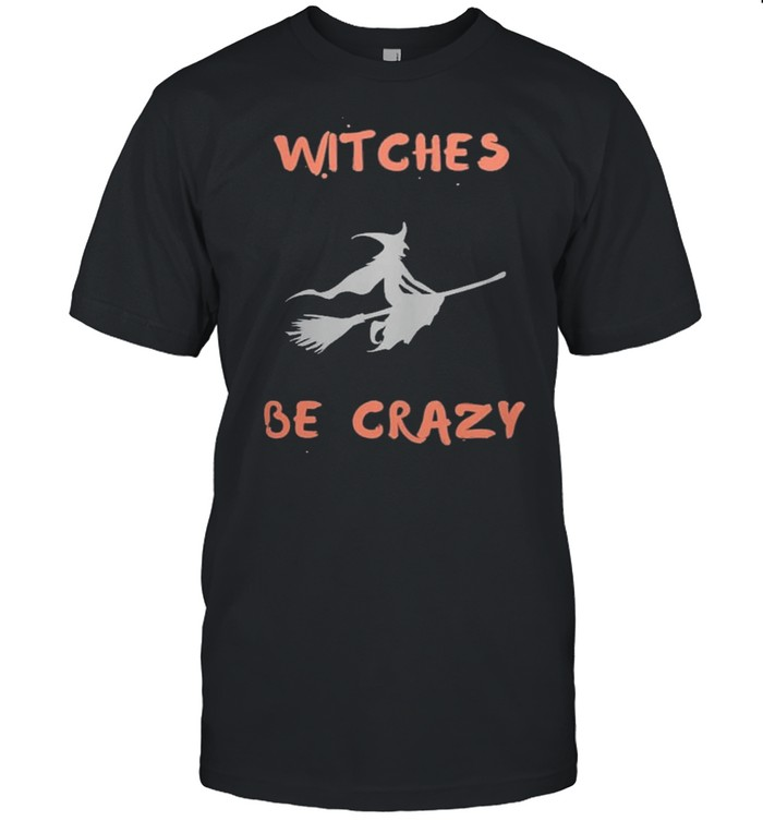 Witches be crazy Halloween shirt Classic Men's T-shirt