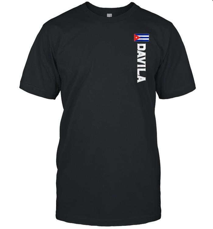 Davila Last Name Cuban, And shirt Classic Men's T-shirt