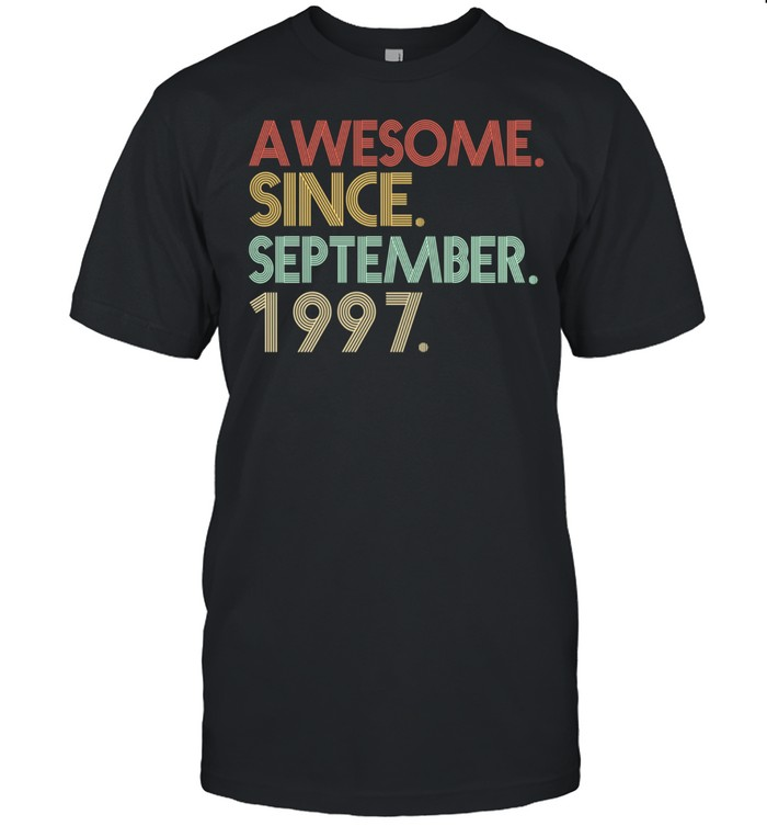 24th Birthday 24 Years Old Awesome Since September 1997 shirt Classic Men's T-shirt