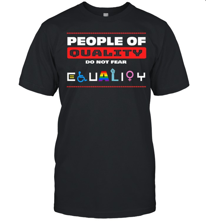 LGBT people quality do fear Equality shirt Classic Men's T-shirt