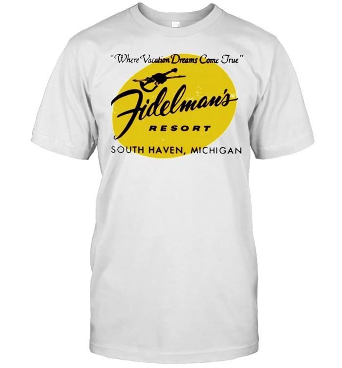 Fidelman's Resort where vacation dreams come true shirt Classic Men's T-shirt