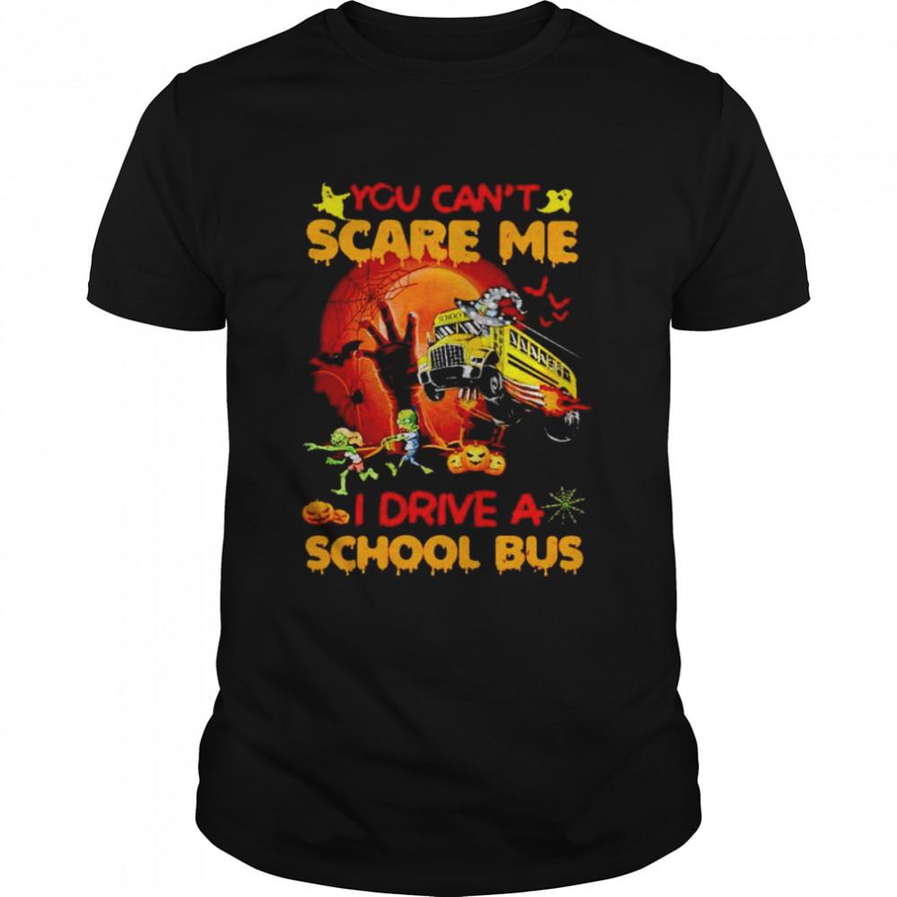 You can't scare me I drive a school bus Halloween shirt Classic Men's T-shirt