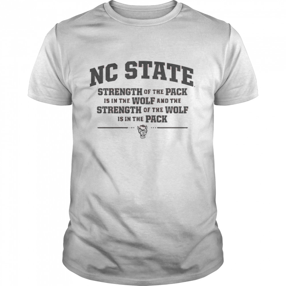 NC State trength of the pack shirt Classic Men's T-shirt