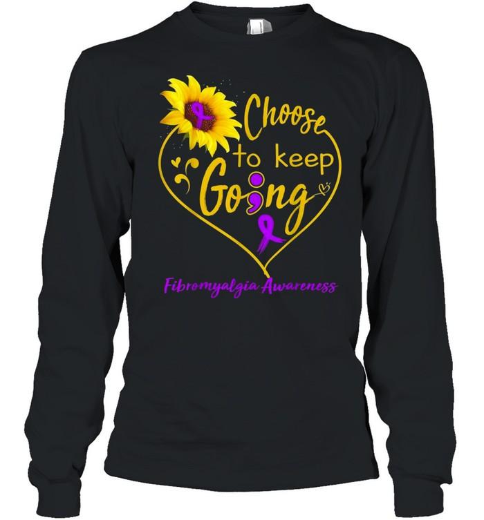 Fibromyalgia Awareness Choose To Keep Going shirt Long Sleeved T-shirt