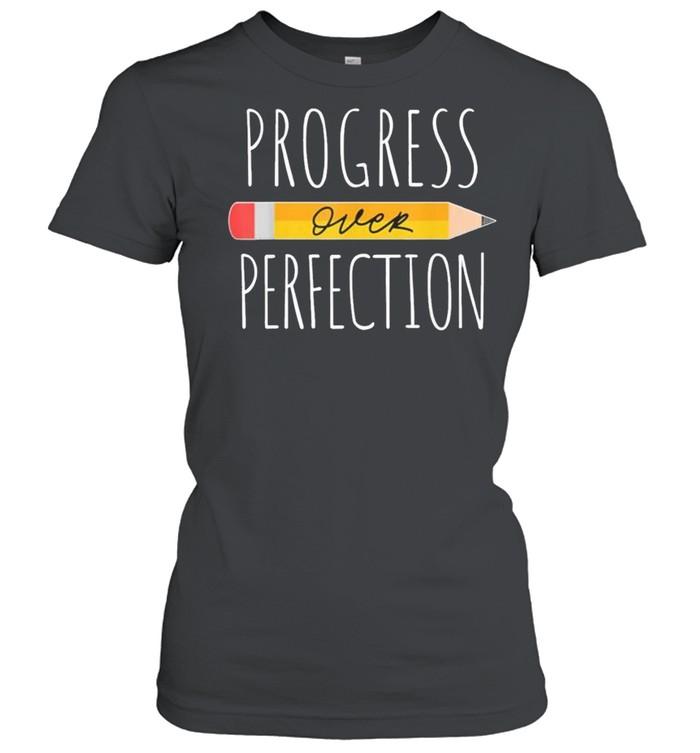 Motivational Progress Over Perfection Back To School Teacher 2021  Classic Women's T-shirt
