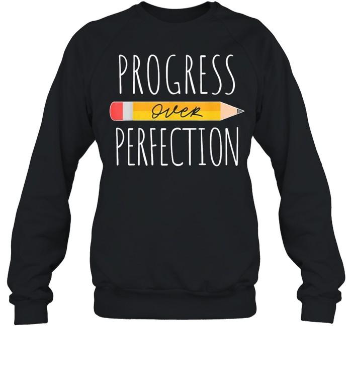 Motivational Progress Over Perfection Back To School Teacher 2021  Unisex Sweatshirt