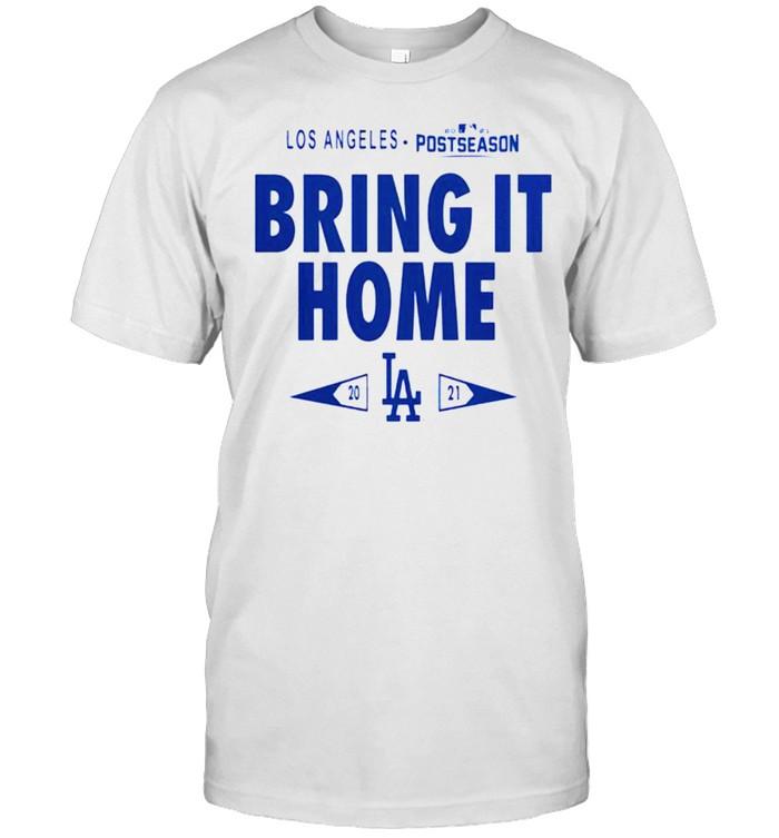 Dodgers 2021 postseason bring it home shirt Classic Men's T-shirt