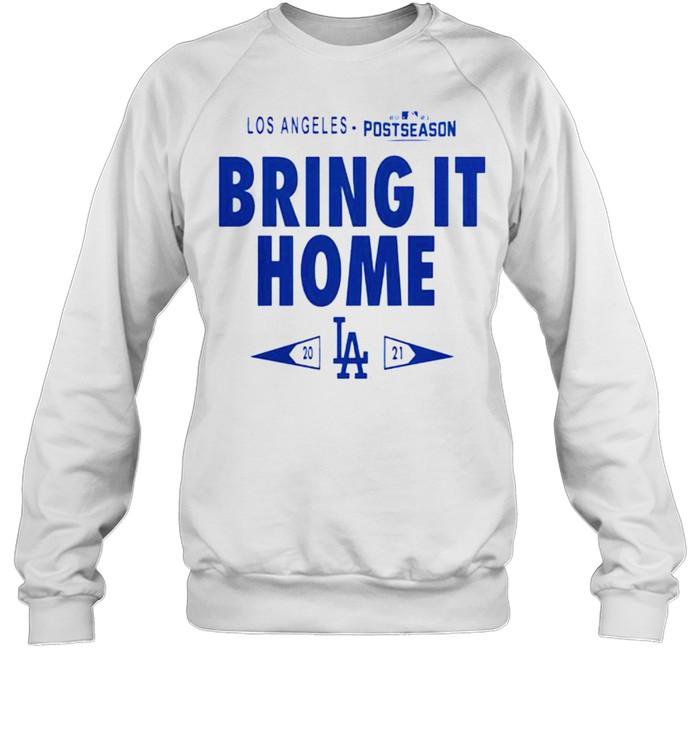 Dodgers 2021 postseason bring it home shirt Unisex Sweatshirt