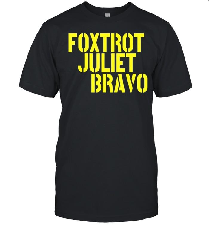 Foxtrot Juliet Bravo FJB Anti Biden shirt