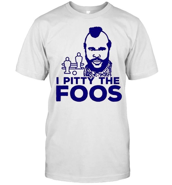 I Pitty The Foos Retro Foosball shirt Classic Men's T-shirt