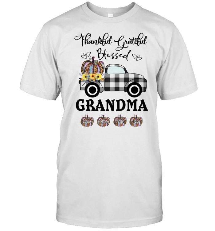 Thankful grateful blessed grandma shirt