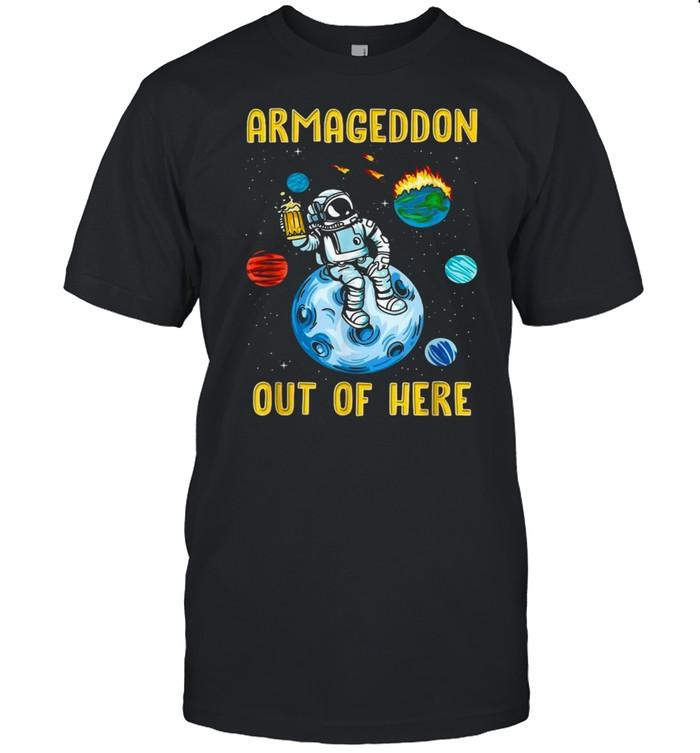 Armageddon Outta Here Lustiger Astronaut Apokalypse Space T-shirt Classic Men's T-shirt