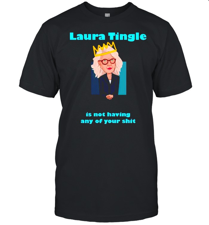 Laura Tingle is not having any of your shit shirt Classic Men's T-shirt