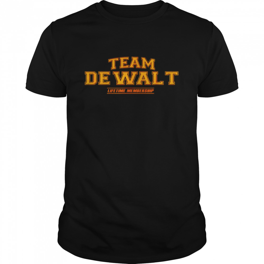 Team Dewalt lifetime membership shirt Classic Men's T-shirt