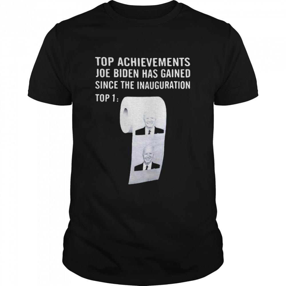 Top Achievements Joe Biden Has Gained Since The Inauguration T-shirt Classic Men's T-shirt