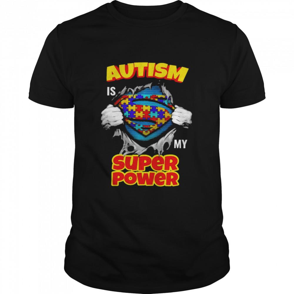 Blood inside me Autism is my super power shirt Classic Men's T-shirt