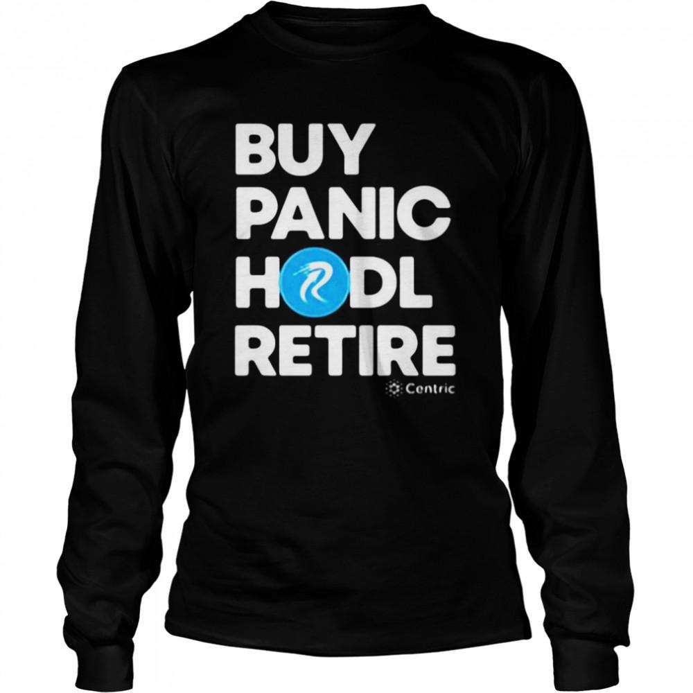 Buy Panic Hodl Retire Centric T-shirt Long Sleeved T-shirt