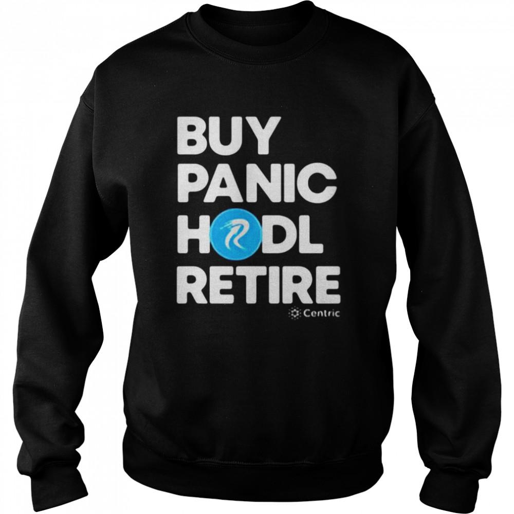 Buy Panic Hodl Retire Centric T-shirt Unisex Sweatshirt