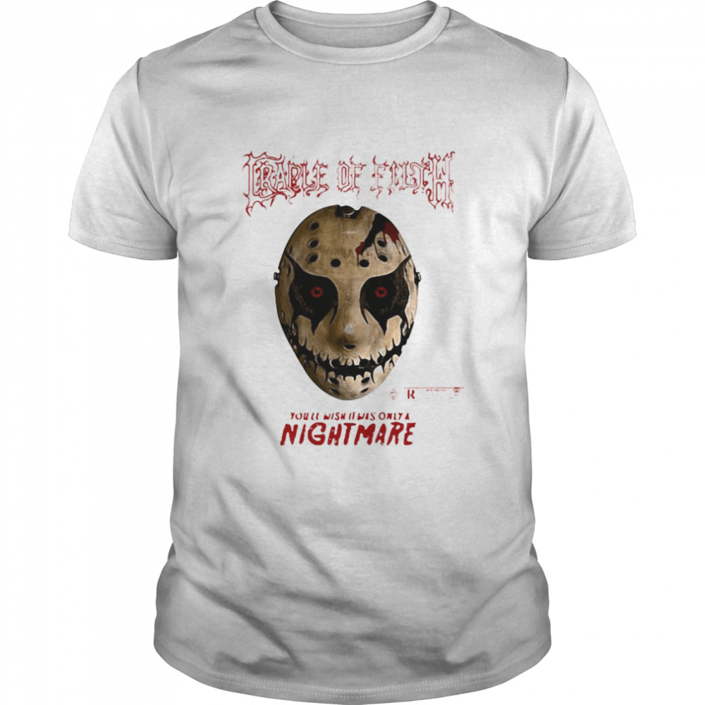 Cradle Of Filth Halloween You Wish It Was Only A Nightmare T-shirt Classic Men's T-shirt
