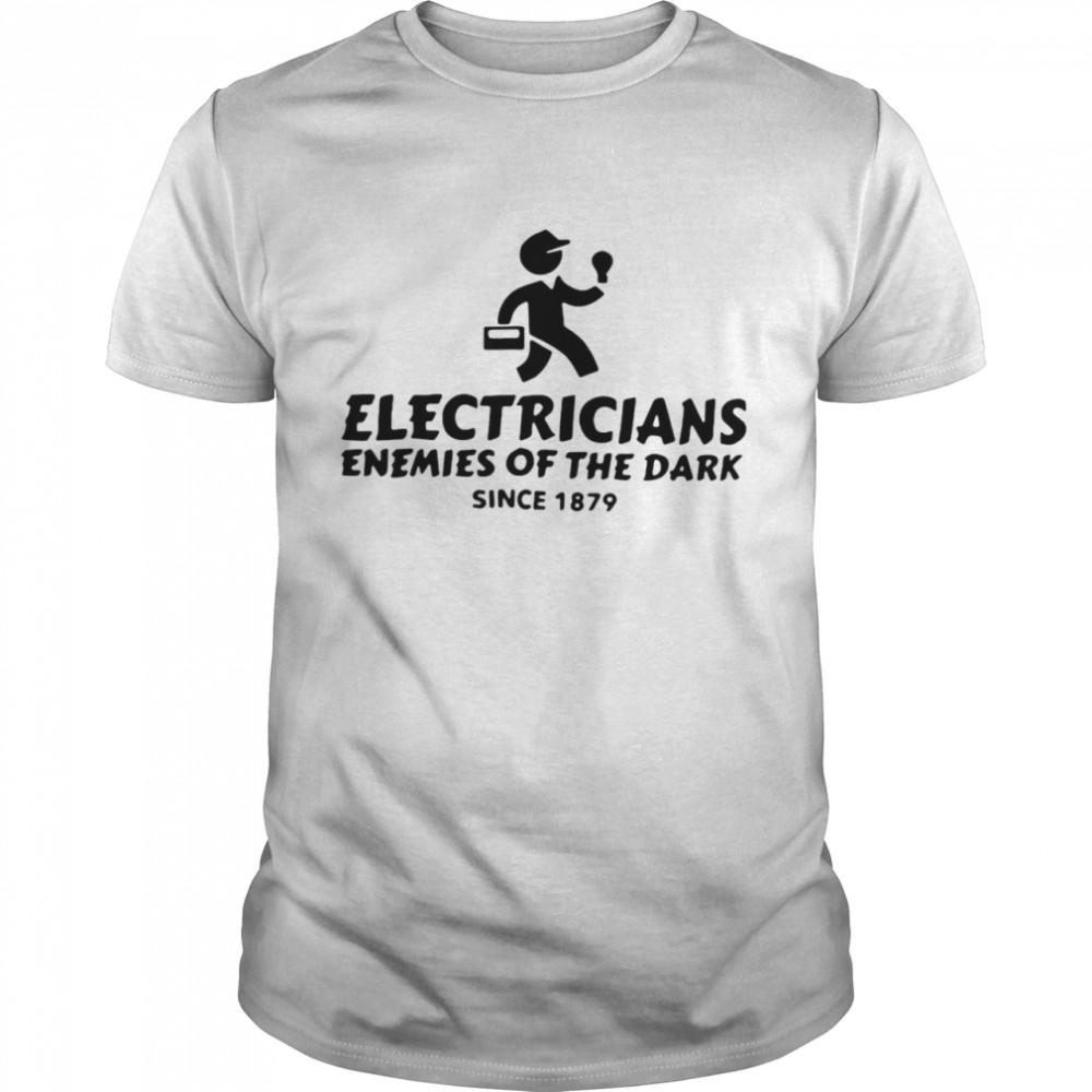 Electricians Enemies Of The Dark Since 1879 T-shirt Classic Men's T-shirt