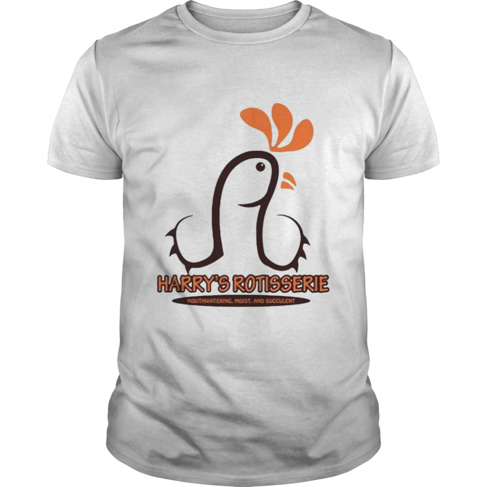 Harry's Rotisserie Mouthwatering Moist And Succulent T-shirt Classic Men's T-shirt