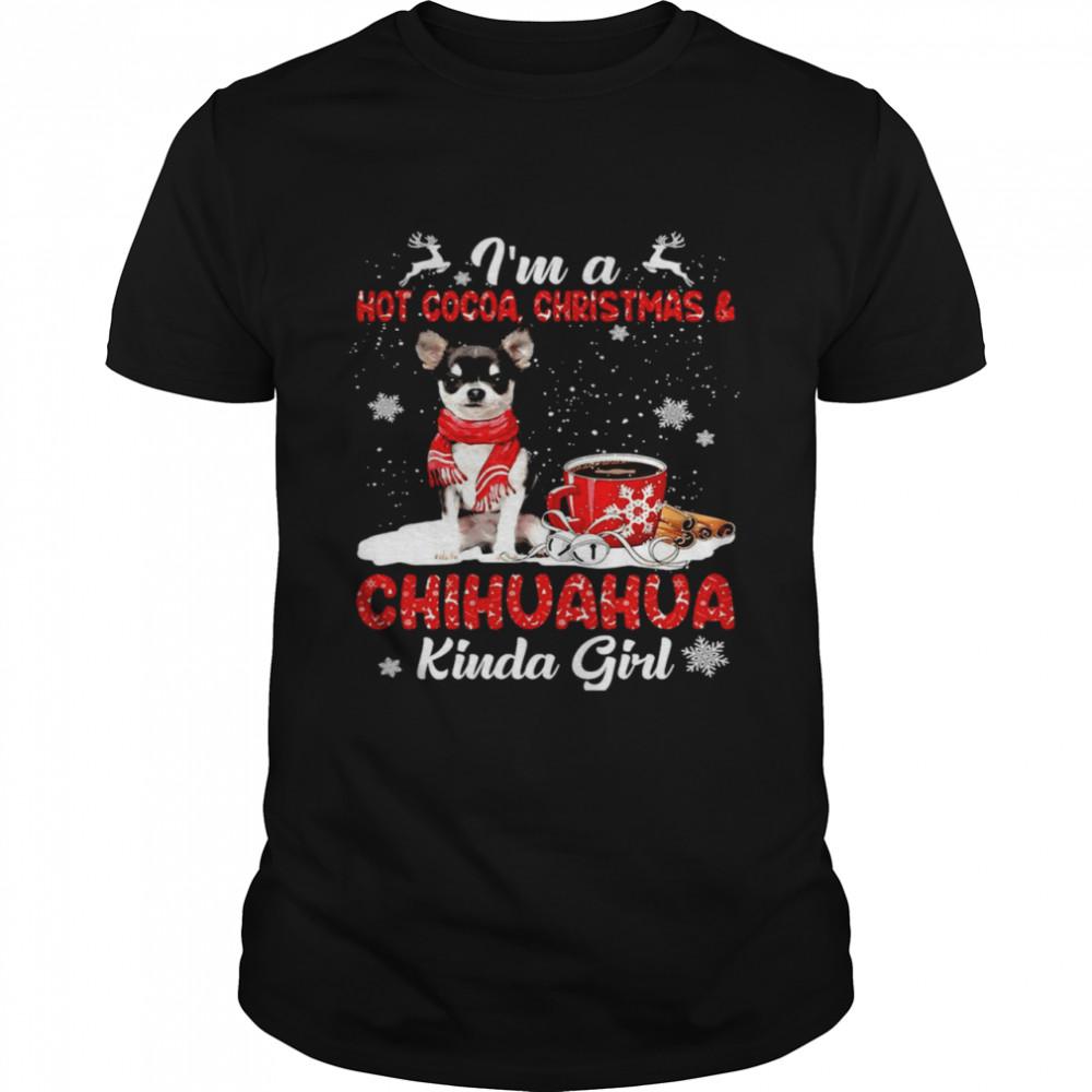 I'm A Hot Cocoa Christmas And Chihuahua Kinda Girl T-shirt Classic Men's T-shirt