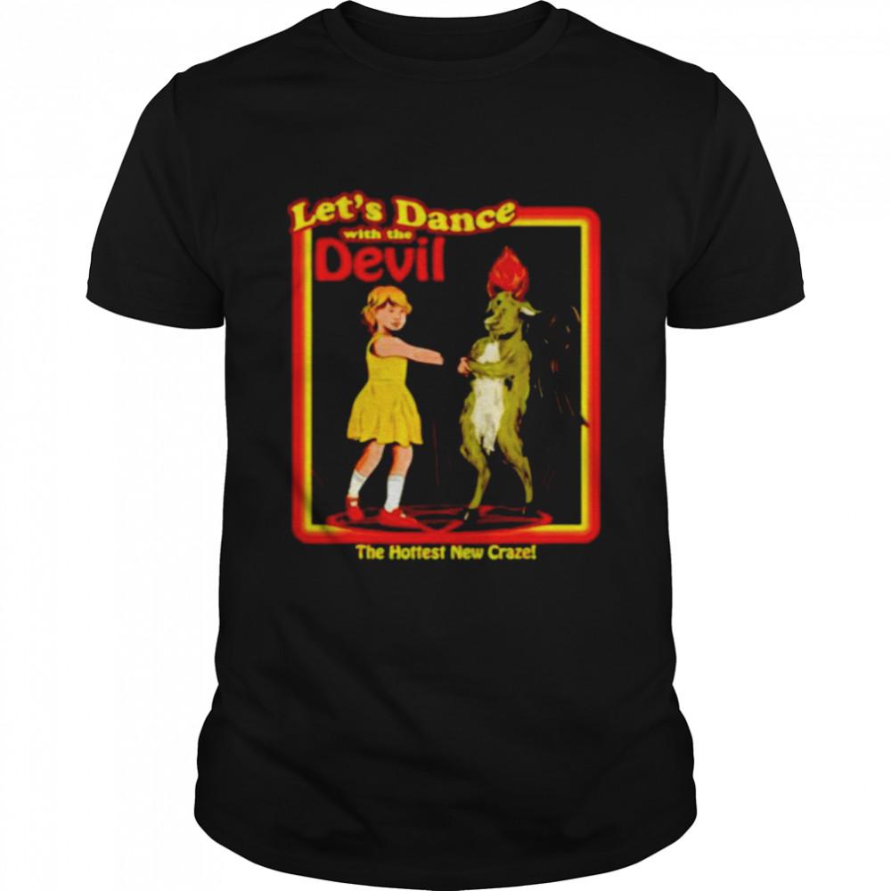 Let's Dance With The Devil The Hottest New Craze shirt Classic Men's T-shirt