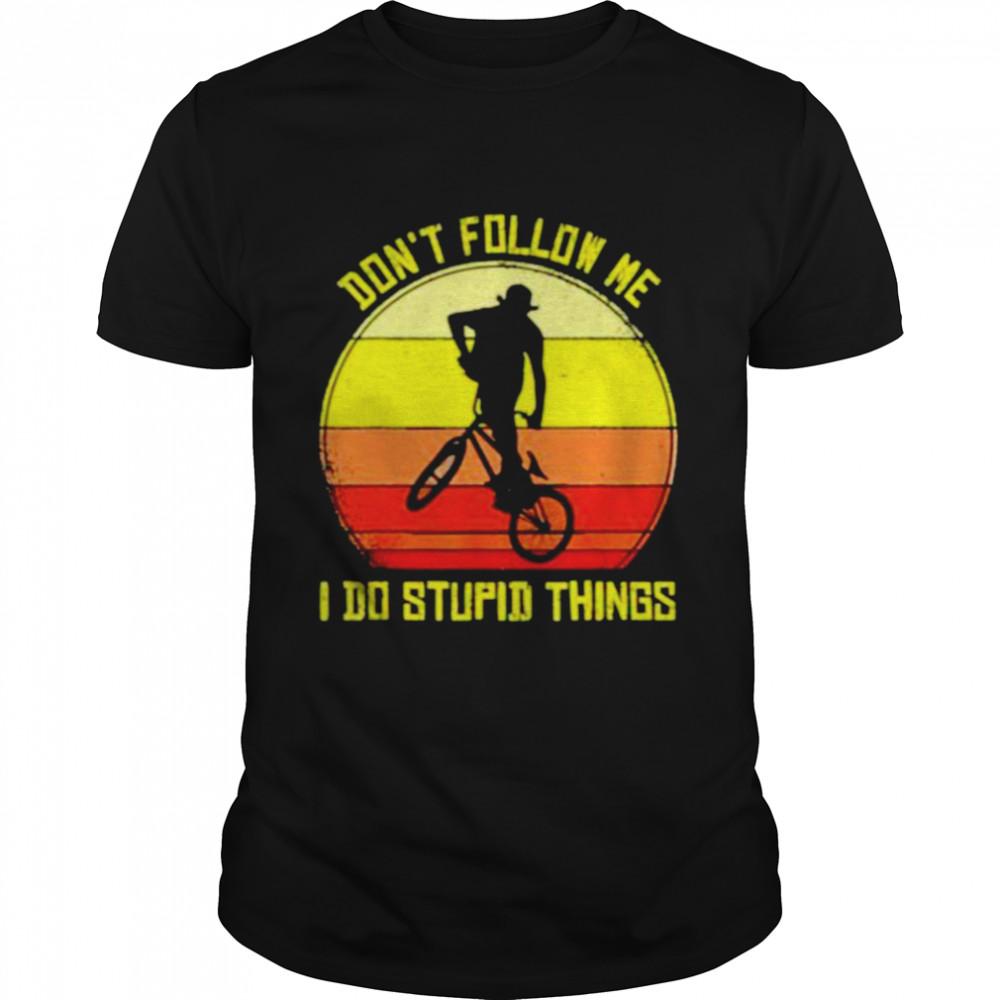 Vintage don't follow me I do stupid things shirt Classic Men's T-shirt