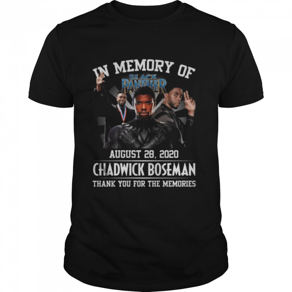 In memory of August 28 2020 Chadwick Boseman thank you for the memories shirts Classic Men's T-shirt