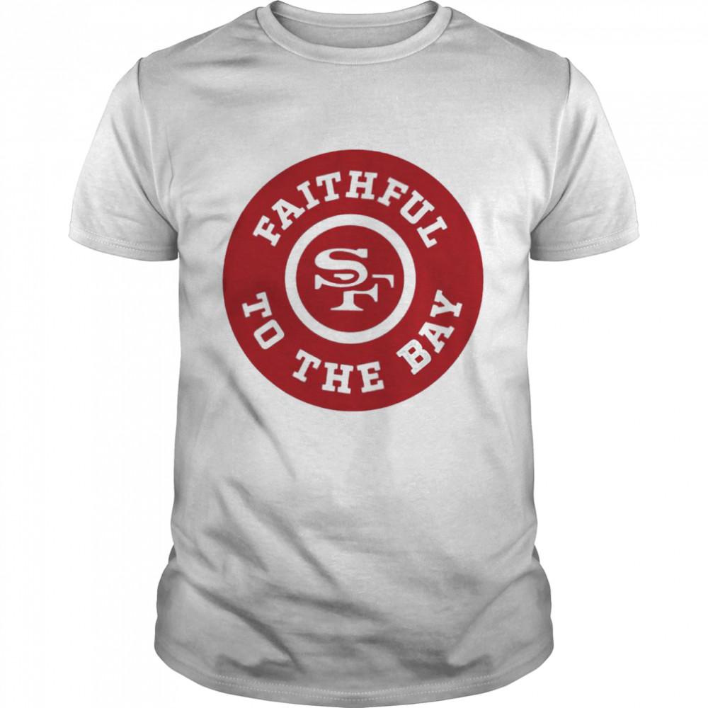 San Francisco 49ers faithful to the bay shirt Classic Men's T-shirt