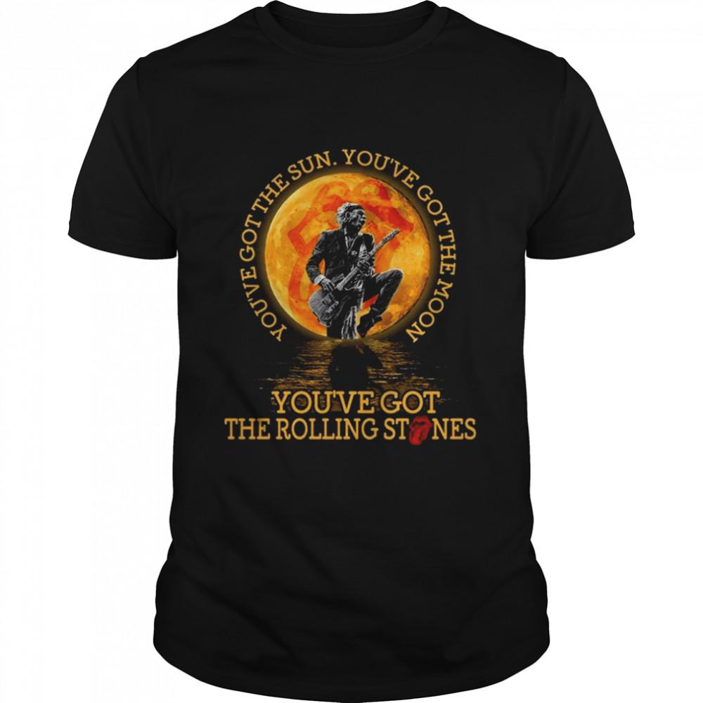 You've got the sun you've got the moon you've got the rolling stones shirt Classic Men's T-shirt